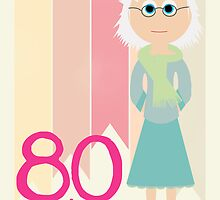 Happy Birthday - 80th Birthday, Female by Emma Holmes