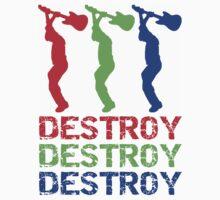 DESTROY X 3 by whitelash