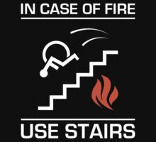 In Case of Fire Sign by d4rkl1gh7