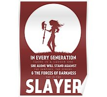 She Is The Slayer Poster