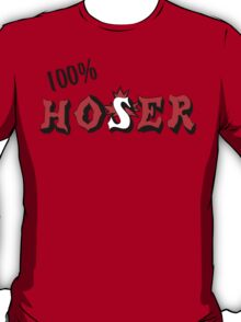 Canadian 100% Hoser T-Shirt
