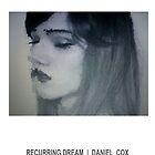 RECURRING DREAM (#8) by Daniel Cox