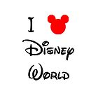 I Love Disney World by schermer