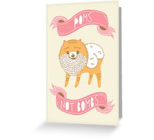 Poms Not Bombs Greeting Card