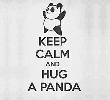 Keep Calm and Hug a Panda by HeavenGirl
