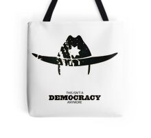 This isn't a democracy anymore - Rick Grimes Tote Bag