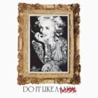 Do It Like A Boss  by youngbossteam