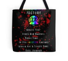 Rainbow Factory  Tote Bag
