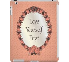 Love yourself First Quote iPad Case/Skin