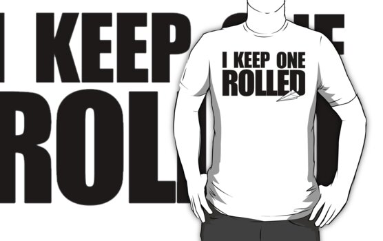 I Keep One Rolled by dtdream