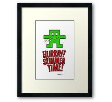 HURRAY SUMMER TIME Framed Print