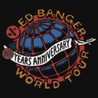 Ed Banger Records - 10 Years Anniversary World Tour by Mrlagare456