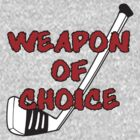 Weapon Of Choice by Alsvisions
