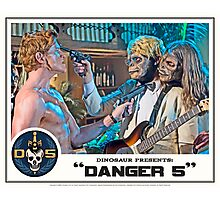 "Danger 5 Lobby Card #7 - ""Yeah, let's pop him"" Photographic Print"