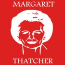 MARGARET THATCHER T-Shirts & Hoodies by iber