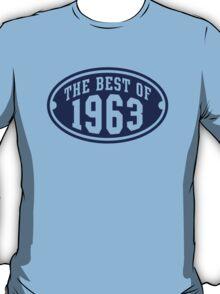 THE BEST OF 1963 Birthday T-Shirt Navy T-Shirt