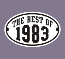 THE BEST OF 1983 2C Birthday T-Shirt Black/White by MILK-Lover