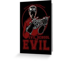 Dr. Horrible's Evil School of Evil CARD Greeting Card