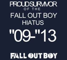 FALL OUT BOY HIATUS SHIRT by alltimehustler