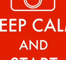 Keep calm and start shooting Sticker