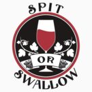 Spit Or Swallow by GeekLab