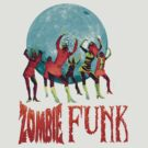 Zombie Funk by GeekLab