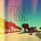 Forever Young by grungeandglam