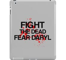 Fight The Dead, Fear Daryl iPad Case/Skin