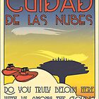 Cuidad De Las Nubes -  T-shirt and Poster by Technohippy