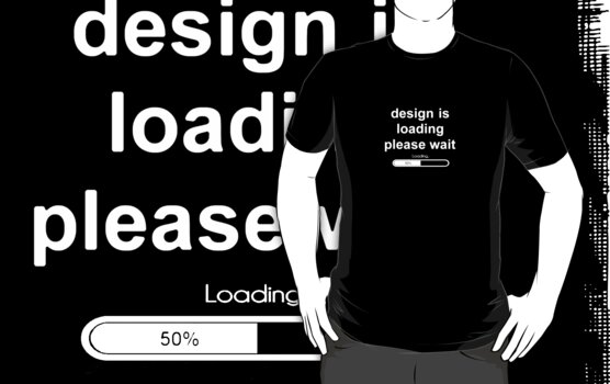 design is loading please wait by derP