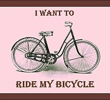 I Want To Ride My Bicycle by Tickleart