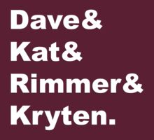 Dave & Kat & Rimmer & Kryten: Men of Red Dwarf by onewordprod