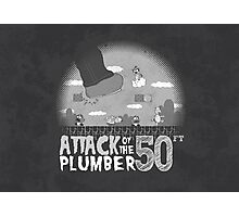 50 Foot Plumber - Black and White Photographic Print