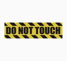 Do Not Touch - Hazard Sign	 by SignShop