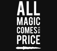 All Magic comes with a Price by nightfire61