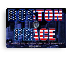 ✌☮† ❤ † BOSTON PEACE-MY HEART FELT SYMPATHY FOR BOSTON VICTIMS† ❤ †✌☮  Canvas Print