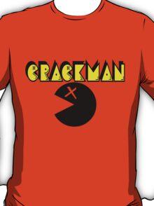 CRACK MAN!! T-Shirt
