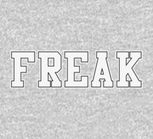 FREAK (for dark color t-shirts) by Madkristin