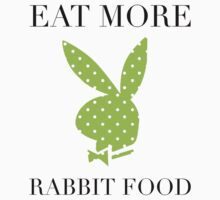 Eat More Rabbit Food by bohemianmermaid