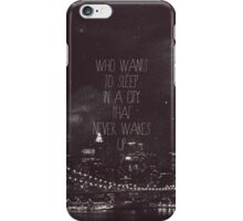 Who wants? iPhone Case/Skin