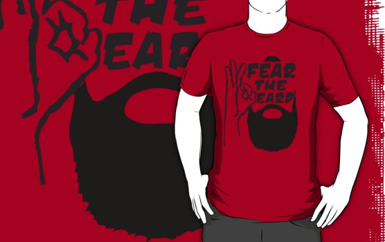 Fear The Beard T Shirt by 785Tees