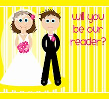 Wedding - Will You Be Our Reader? by Emma Holmes