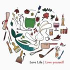 Love life | Love yourself by Zenny Chang