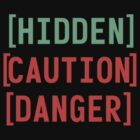 Fallout 3 Hidden/Caution/Danger Collage Design by STGaming