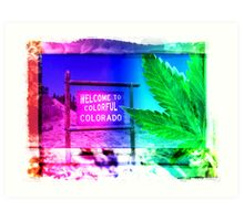 Welcome to Colorado: Now serving High Altitude Snacks Art Print