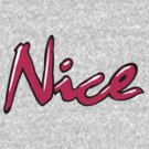 Nice - Nice day, Nice world by lerogber