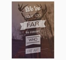 We've come too far to forget who we are by Arthur M