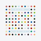 Love Lust Faith + Dreams by HeavenGirl