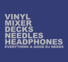 Everything a Good DJ Needs by HOTDJGEAR