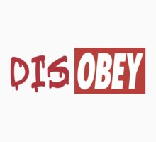 DisOBEY by RichUK